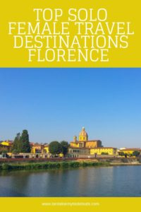 Top solo female travel destinations - Florence pin
