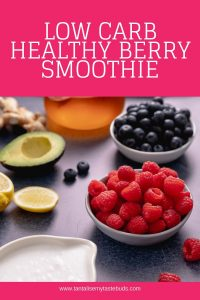 Low Carb Healthy Berry Smoothie ingredients pin