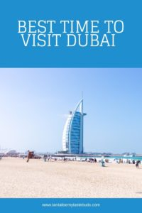 Best time to visit Dubai - view of Burj al Arab