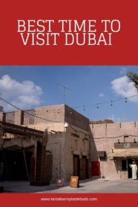 Best time to visit Dubai - Al Seef heritage souk