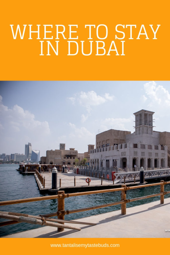 Where to stay in Dubai - Bur Dubai