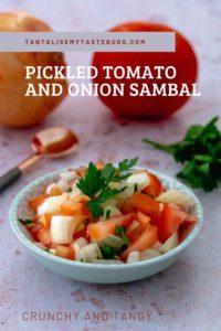 Pickled Tomato Onion sambal
